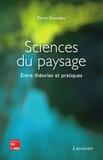 Pierre Donadieu - Sciences du paysage - Entre théories et pratiques.