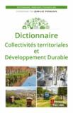 Jean-Luc Pissaloux - Dictionnaire Collectivités territoriales et développement durable.