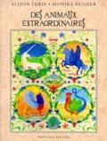 Des animaux extraordinaires / Alison Lurie | Lurie, Alison (1926-....). Auteur