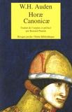 W-H Auden - Horae Canonicae - Edition bilingue français-anglais.