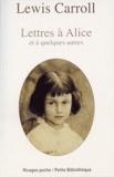 Lewis Carroll - Lettres à Alice et à quelques autres.