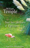 William Temple - Sur les jardins d'Epicure.
