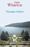 Edith Wharton - Paysages italiens.