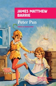 James Matthew Barrie - Peter Pan.