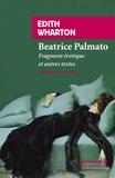 Edith Wharton - Béatrice Palmato - Fragment érotique et autres textes.