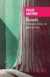 Felix Salten - Bambi - L'histoire d'une vie dans les bois.