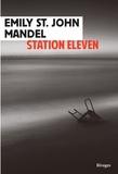 Station Eleven / Emily St John Mandel | St. John Mandel, Emily (1979-....). Auteur