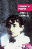 Fernando Pessoa - Lettres à la fiancée.
