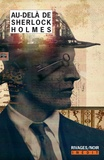 Anthony Boucher - Au-delà de Sherlock Holmes.
