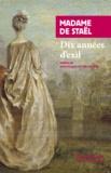 Madame de Staël - Dix années d'exil.