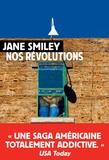 Jane Smiley - Un siècle américain Tome 2 : Nos révolutions.