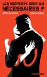 Brian De Palma et Susan Lehman - Les serpents sont-ils nécessaires ?.