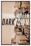 Thomas Mullen - Darktown.