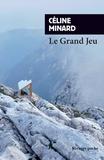Céline Minard - Le Grand Jeu.