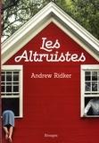 Les altruistes / Andrew Ridker   Ridker, Andrew (1991-....). Auteur
