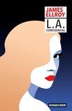 James Ellroy - L. A. Confidential.