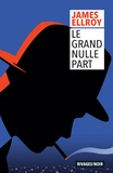James Ellroy - Le grand nulle part.