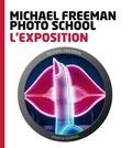 Michael Freeman - L'exposition.