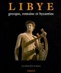 Libye grecque, romaine et byzantine / Jean-Marie Blas de Roblès   Blas de Roblès, Jean-Marie (1954-....)