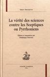 Marin Mersenne - La vérité des sciences contre les sceptiques ou pyrrhoniens.