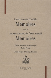 Robert Arnauld d'Andilly - Mémoires.