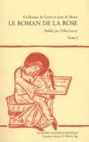 Guillaume de Lorris et Jean de Meun - Le Roman de la Rose - Tome 1.