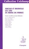 Jean Dufournet - Amour et merveille - Les Lais de Marie de France.