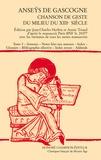 Jean-Charles Herbin et Annie Triaud - Anseÿs de Gascogne - Chanson de geste du milieu du XIIIe siècle Tome 3, Annexes, notes liées aux annexes, index, glossaire, bibliographie sélective, index rerum, addenda.