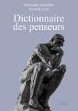 Christophe Schaeffer et Richard Escot - Dictionnaire des penseurs.