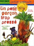 Un petit garçon trop pressé / Méli Marlo & Ernest Ahippah | Marlo, Méli. Auteur
