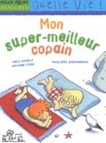Mon super-meilleur copain / Savine Pied, Méli Marlo | Pied, Savine. Auteur