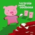 Xavier Deneux - Les 3 petits cochons.