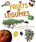 Fruits et légumes / texte de Pascale Hédelin | Hédelin, Pascale