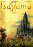 Isayama / texte de Pierre Bottero | Bottero, Pierre (1964-2009)