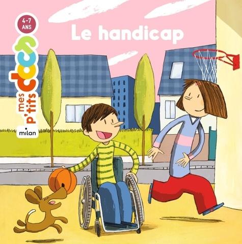 handicap (Le)   Ledu, Stéphanie. Auteur