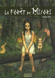 La forêt de Miyori / Hideji Oda | Oda, Hideji (1962-....). Auteur