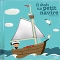 Xavier Deneux - Il était un petit navire.