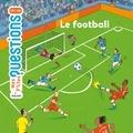 Le Football / Stéphanie Ledu | LEDU, Stéphanie. Auteur