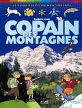 Frédéric Lisak - Copain de montagnes - Le guide des petits montagnards.
