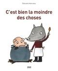 C'est bien la moindre des choses / Edouard Manceau | Manceau, Edouard (1969-....)