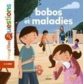 Bobos et maladies / textes de Christine Naumann-Villemin | Naumann-Villemin, Christine. Auteur