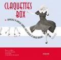 Claquettes box : apprenez à danser comme Fred Astaire et Ginger Rogers ! / Tula Dyer | Dyer, Tula. Auteur