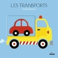 Les transports / Xavier Deneux | Deneux, Xavier