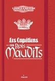 Les Capétiens, ces rois maudits / Myriam Martelle | Martelle, Myriam. Auteur