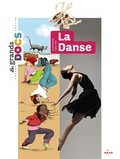 La danse / textes d'Astrid Dumontet | Dumontet, Astrid