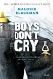 Malorie Blackman et Amélie Sarn - Boys don't cry.