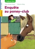 Enquête au poney-club / de Jean-Michel Payet | Payet, Jean-Michel (1955-....)