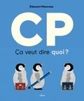 CP, ça veut dire quoi ? / Edouard Manceau  