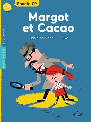 Margot et Cacao / Ghislaine Biondi | Biondi, Ghislaine