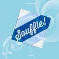 Souffle ! / Claire Zucchelli-Romer | Zucchelli-Romer, Claire. Auteur